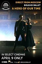 Bolshoi Ballet: A Hero of Our Time