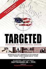 Targeted: The Gun Control Agenda