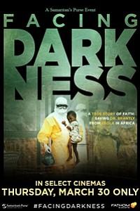 Samaritan's Purse presents Facing Darkness movie poster