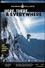 Warren Miller's Here There & Everywhere