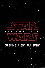 Opening Night Fan Event Star Wars: The Last Jedi An IMAX 3D Experience