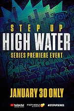 Step Up: High Water Premiere