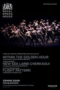 Royal Ballet: Within the Golden Hour / New Sidi Larbi Cherkaoui / Flight Pattern movie poster