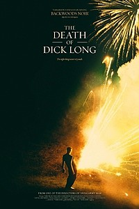 Death of Dick Long movie poster