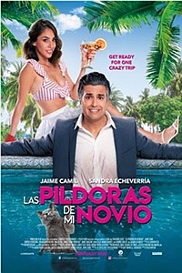 My Boyfriend's Meds (Las pildoras de mi novio) movie poster