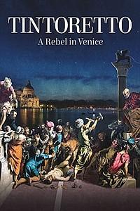 Tintoretto. A Rebel in Venice (Tintoretto. Un ribelle a Venezia) movie poster