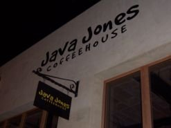 Java Jones Coffeehouse which has live entertainment and sells their own beans.