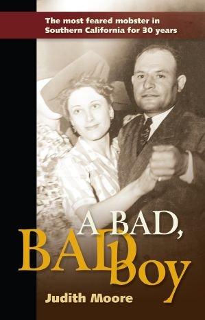 A Bad, Bad Boy by Judith Moore