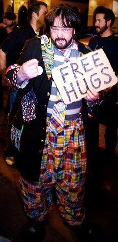 Come and Get your Free Hugs -the only real Free good thing here in Dan Diego,Ca.are free hugs