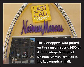 Neiman Marcus Last Call in Las Americas Plaza, where kidnappers spent $400 of ransom money.