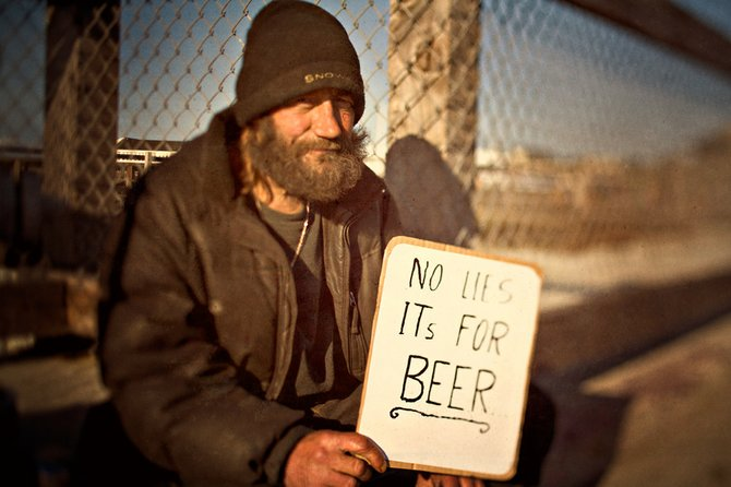 At least he was honest about it. i took his picture after i gave him couple bucks.
