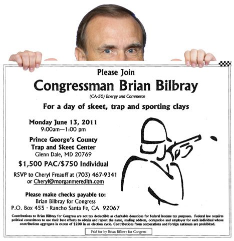 Guns and fun with Republican congressman Brian Bilbray — priceless! Oh, no, wait, it's $1500.