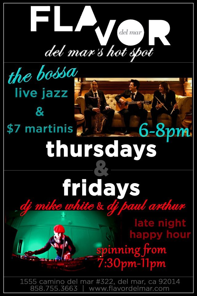 The Bossa LIVE at Flavor Del Mar - Every Thursday 6-8pm!