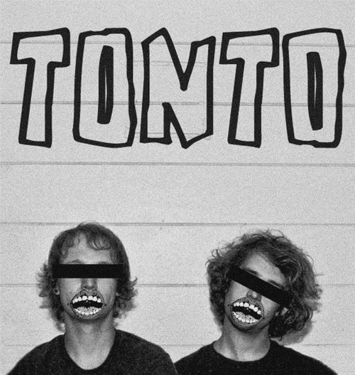 TONTO: expect their debut CD before the end of the year.