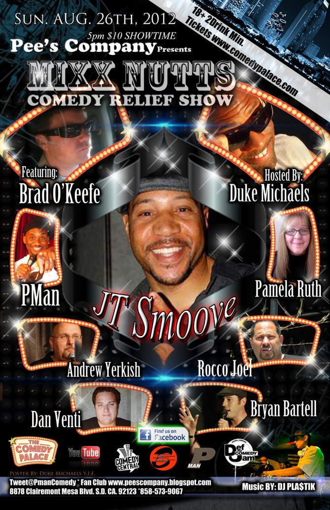 "Check it out fans and friends of comedy,come join me alone with some special friends of mine at my upcoming ""MIXXNUTTS COMEDY RELIEF SHOW'' at the Comedy Palace on Aug 26th starting at 5pm...To show our appreciations for your on going support we will be giving out tons of free gifts and awesome door prizes (valved at $50) to every single guest attending this event compliments of Pman and Pee's Company Entertainment...(THAT'S RIGHT Y'ALL FREE STUFF)..Plus if you know any of comedians performing in this show then just contact any of them for the discount code so you can receive half off admissions...Can you dig it?....you goddamn right you can....Hit me up if you need a hook up or more details..."