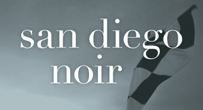 """I still think [San Diego] is a really interesting and underutilized setting for fiction."""