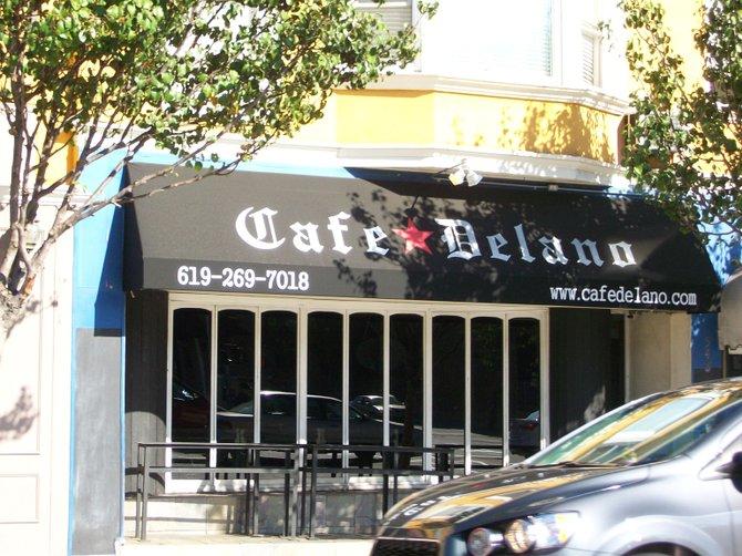 Wonderful Cafe Delano in Hillcrest.