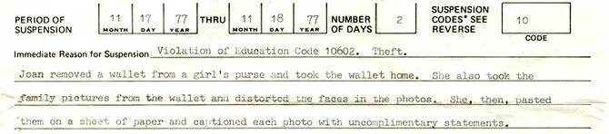 Joan's revenge collage earned her a two-day suspension  from Pershing Junior High School in San Carlos.