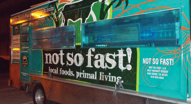 The Not So Fast food truckers fix fare that our hunter-gatherer ancestors would have liked.