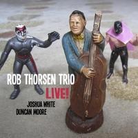 <strong>Rob Thorsen Trio</strong>: <em>Live!</em. Bass-Man Records