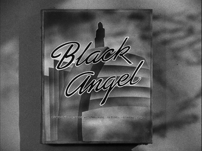 """Roy William Neill's adaptation of Cornell Woolrich's """"Black Angel"""" (1946)."""