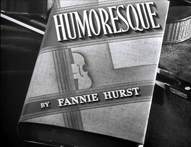 """From the prevue for Jean Negulesco's transcription of Fannie Hurst's """"Humoresque"""" (1946)."""
