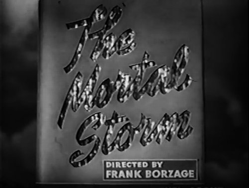 "From the trailer for Frank Borzage's elevation  of Phyllis Bottome's ""The Mortal Storm"" (1940)."
