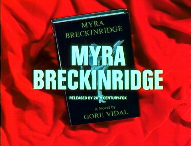 "From the trailer for Michael Sarne's invocation of Gore Vidal's ""Myra Breckinridge"" (1970)."