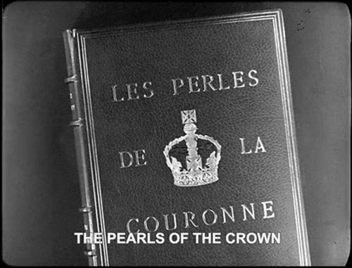 "Sacha 'L'Auteur' Guitry and Christian-Jaque's	""The Pearls of the Crown"" (1937)."
