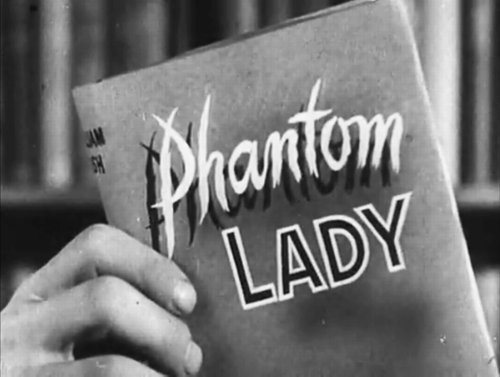 "From the trailer for Robert Siodmak's realization of Cornell Woolrich's ""Phantom Lady"" (1944)."