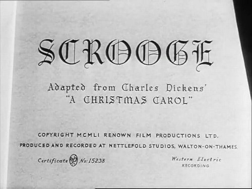 "Still the most faithful telling of Charles Dickens' ""A Christmas Carol,"" the 1951 production of Brian Desmond Hurst's ""Scrooge."""