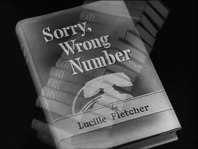 "From the trailer for Anatole Litvak's canned theatre adaptation of Lucille Fletcher's ""Sorry Wrong Number"" (1948)."