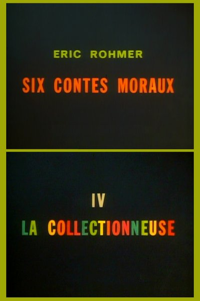 "Eric Rohmer's ""Six Moral Tales IV: La Collectionneuse"" (1967)."