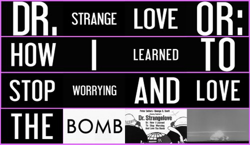 "From the trailer for Stanley Kubrick's ""Dr. Strangelove"" (1963)."