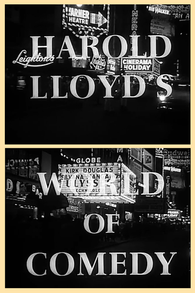 """Harold Lloyd's World of Comedy"" (1962)."