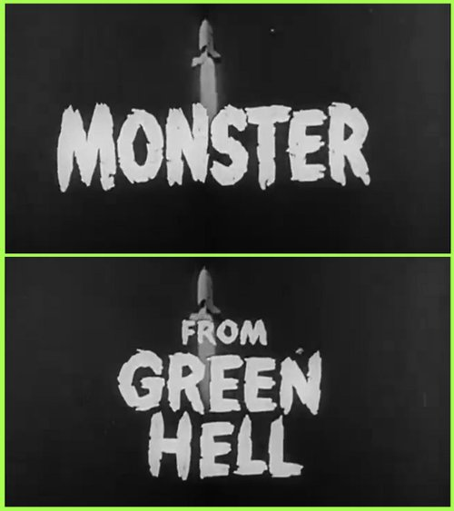 "Kenneth G. Crane's ""Monster from Green Hell"" (1957)."