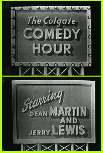 """The Colgate Comedy Hour Starring Dean Martin & Jerry Lewis"" (1955)."