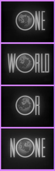 "From the 1950 educational short, ""One World or None."""