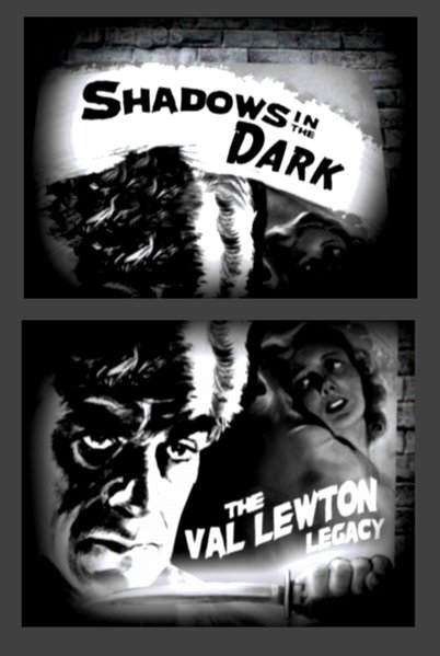 "Constantine Nasr's ""Shadows in the Dark: The Val Lewton Legacy"" (2005)."