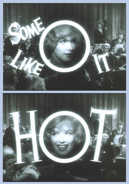 "From the trailer for Billy Wilder's ""Some Like it Hot"" (1959)."