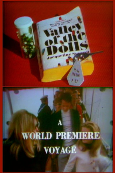 "Jackie Susann's ""Valley of the Dolls: A World Premiere Voyage"" (1967)."