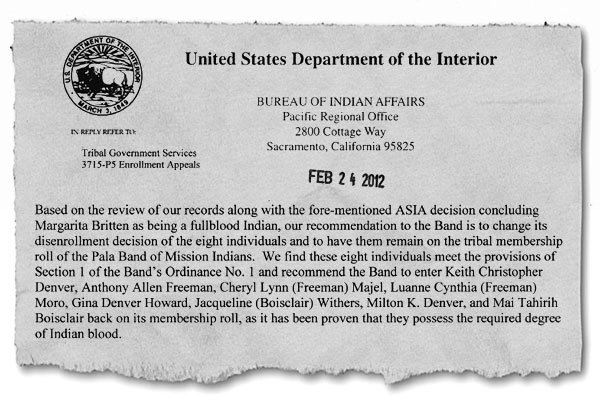 The Bureau of Indian Affairs recommended  that the disenrolled members be re-enrolled.