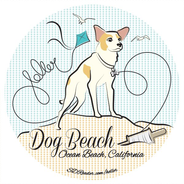 Dog Beach, Ocean Beach. Represent. Holler. ♥