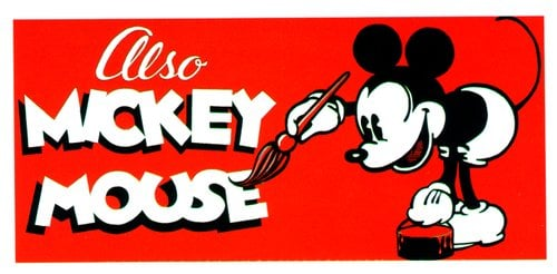 Generic ad from the 1930's trumpeting Mickey Mouse Cartoons.