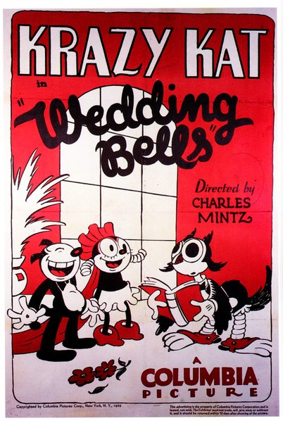 "Manny Gould and Ben Harrison direct Krazy Kat in ""Wedding Bells"" (1933). (The poster erroneously credits producer Charles Mintz.) A Screen Gems Production released through the studios of Columbia Pictures."