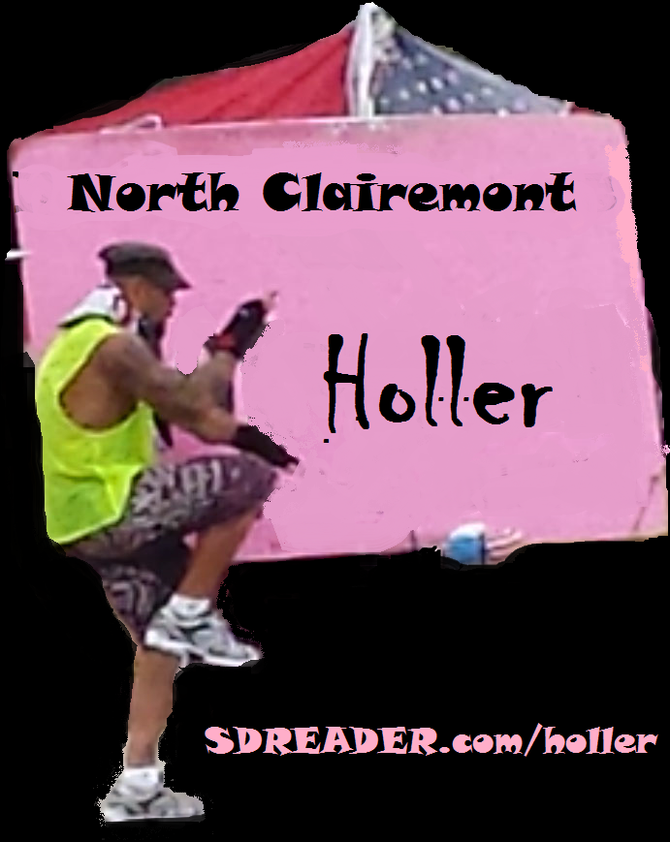 Just another North Clairemont Holler