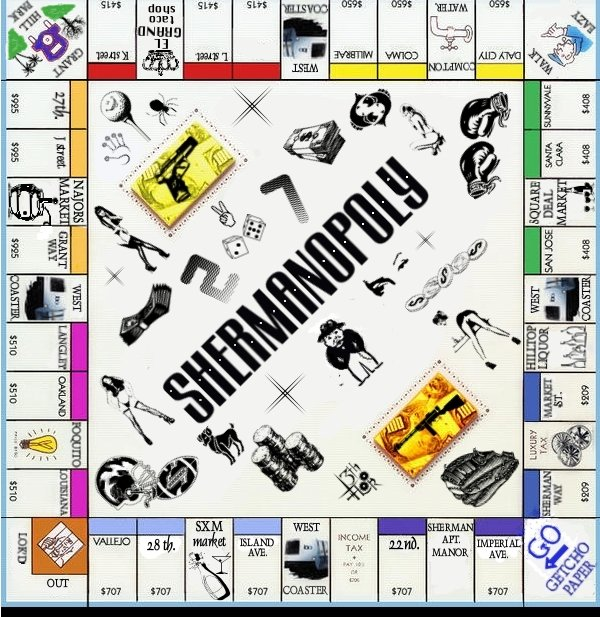 Shermanopoly... that's how we roll.