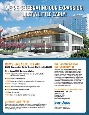 The market is so glutted that San Jose has resorted to offering convention space for free.