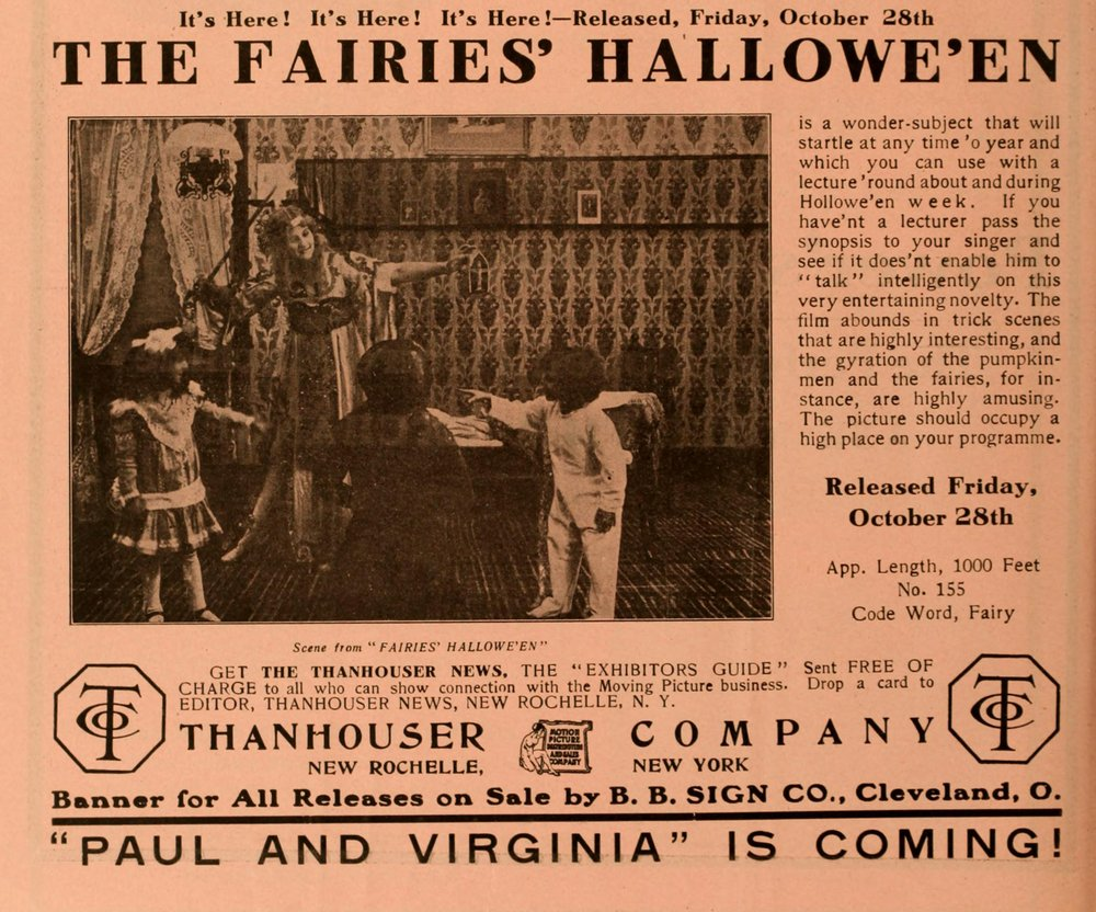 """""""The Moving Picture World,"""" October, 1910: Early evidence of an Allhallows Eve-related production. An advertisement for the presumably long lost 'trick-film', """"The Fairies' Hallowe'en."""""""