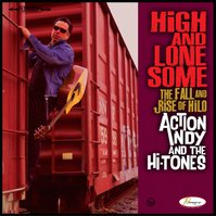 "Action Andy & The Hi-Tones album ""High & Lonesome"""
